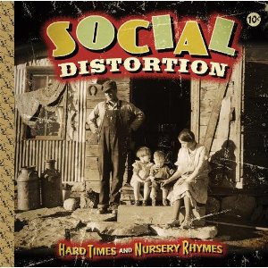 Social Distortion — 'Hard Times and Nursery Rhymes': Polished Without Compromising the Edge
