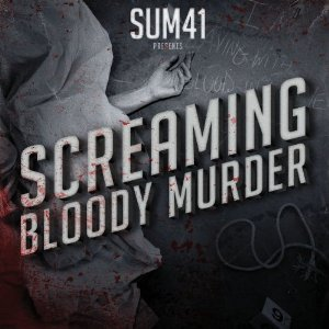 Sum 41 Releases 'Screaming Bloody Murder': A Review