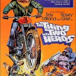 The Thing With Two Heads - film - movie