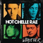 Hot Chelle Rae - Whatever