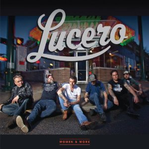 Lucero - Women & Work - album review