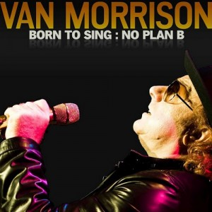 Born to Sing: No Plan B-Van Morrison