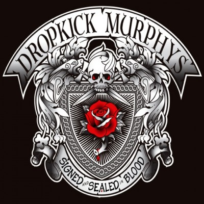 The Dropkick Murphy's — 'Signed and Sealed in Blood': A Review